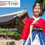 From Korea to Canada: immigration, study and work